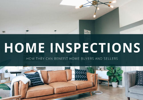 Home Inspections, How They Can Benefit Home Buyers and Sellers
